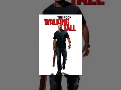 Walking tall - The Rock, Neal McDonough, Johnny Knoxville