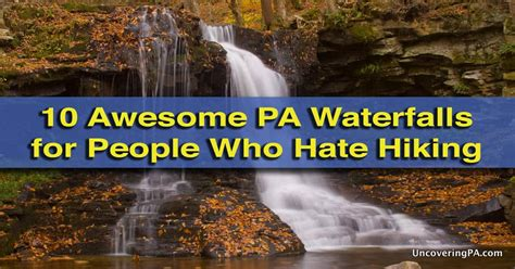 10 Pennsylvania Waterfalls for People Who Hate Hiking