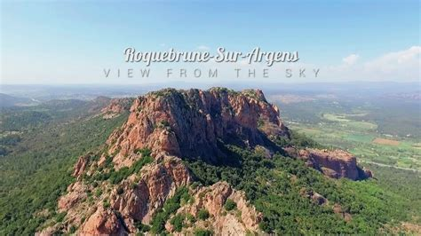 Roquebrune-sur-Argens | View From The Sky - YouTube