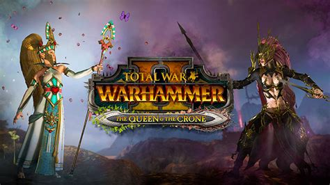 Total War: WARHAMMER II - le DLC The Queen and the Crone