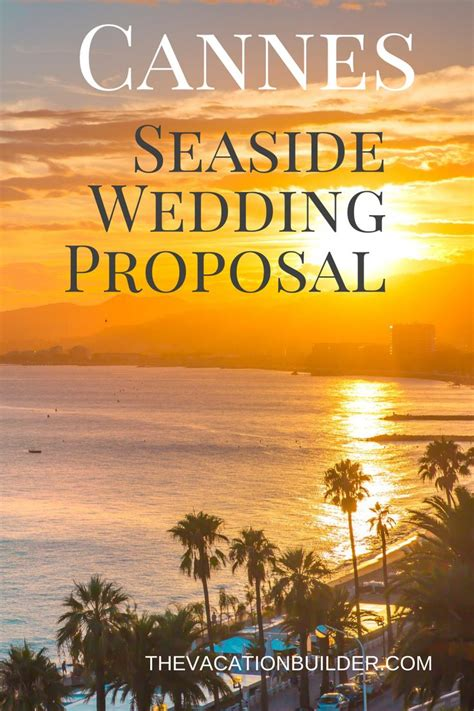 Cannes: Seaside Wedding Proposal in 2020   Best places to